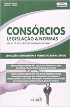 Livro - Consórcios: Legislação & normas: Lei nº11.795, de 8 de outubro de 2008 -
