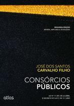 Livro - Consórcios Públicos: Lei Nº 11.107, De 6.4.2005, E Decreto Nº 6.017, De 17.1.2007 -