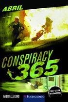 Livro - Conspiracy 365 - Livro 04 Abril - Contra O Relógio -