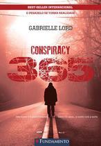 Livro - Conspiracy 365 - Livro 08 Agosto - O Pesadelo Se Torna Realidade -