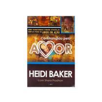 Livro: Constrangido Pelo Amor  Heidi Baker - Lan