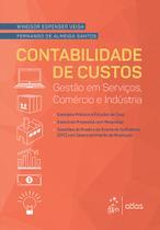 Livro - Contabilidade de Custos - Gestão em Serviços, Comércio e Indústria -