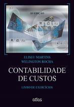 Livro - Contabilidade De Custos: (Livro De Exercícios) -