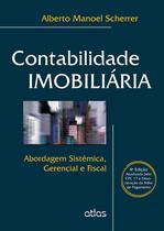 Livro - Contabilidade Imobiliária: Abordagem Sistêmica, Gerencial E Fiscal -