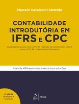 Livro - Contabilidade Introdutória em IFRS e CPC - Atualizado de acordo com o CPC 47 - Receita de Contrato com Cliente e com o CPC 48 - Instrumentos Financeiros -