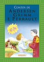 Livro - Contos de Andersen, Grimm e Perrault (capa verde) -