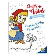 Livro - Contos de fada para colorir: Chapeuzinho vermelho -