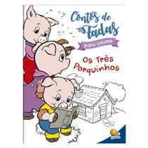 Livro - Contos de fada para colorir: Os Três Porquinhos -