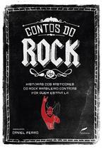 Livro - Contos do rock - Histórias dos bastidores do rock brasileiro contadas por quem estava lá