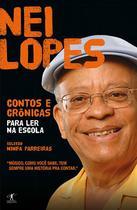 Livro - Contos e crônicas para ler na escola - Nei Lopes -