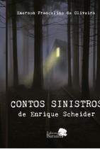 Livro - Contos sinistros de Enrique Scheider -