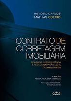 Livro - Contrato De Corretagem Imobiliária: Doutrina, Jurisprudência E Regulamentação Legal E Administrativa -