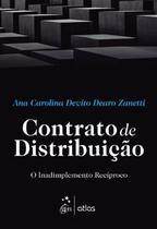 Livro - Contrato De Distribuição: O Inadimplemento Recíproco -