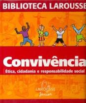 Livro - Convivência - Ética, Cidadania E - Larousse