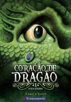 Livro - Coração De Dragão 01 - O Elo Eterno -