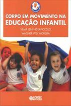 Livro - Corpo em movimento na educação infantil -