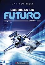 Livro - Corridas Do Futuro - Livro 1 -