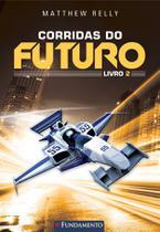 Livro - Corridas Do Futuro - Livro 2 -