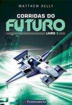 Livro - Corridas Do Futuro - Livro 3 -