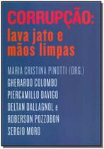 Livro - Corrupção: Lava Jato e Mãos Limpas -