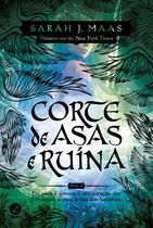 Livro - Corte de asas e ruína (Vol. 3 Corte de espinhos e rosas) -