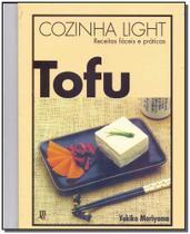 Livro - Cozinha Light Tofu - Receitas Faceis E Praticas - Jbc -