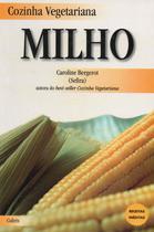 Livro - Cozinha Vegetariana Milho -
