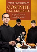 Livro - Cozinhe com os Monges - As tradicionais receitas do Mosteiro de São Bento