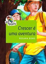Livro - Crescer é uma aventura -