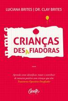Livro - CRIANÇAS DESAFIADORAS -