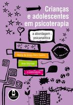 Livro - Crianças e Adolescentes em Psicoterapia -