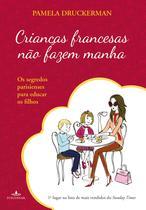 Livro - Crianças francesas não fazem manha -