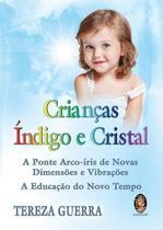 Livro - Crianças índigo e cristal -