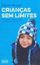 Livro - Crianças sem limites -