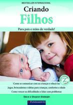 Livro - Criando Filhos 2ª Edição -