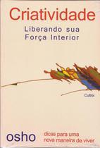 Livro - Criatividade Liberando Sua Força Interior -