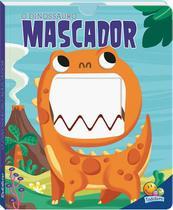 Livro - Criaturas vorazes II: O dinossauro mascador -