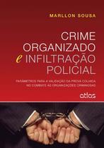 Livro - Crime Organizado E Infiltração Policial -