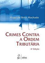 Livro - Crimes Contra A Ordem Tributária -