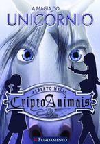 Livro - Criptoanimais 04 - A Magia Do Unicórnio -