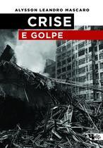 Livro - Crise e Golpe -