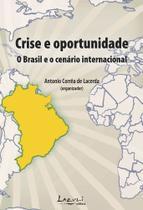 Livro - Crise e oportunidade - O Brasil e o cenário internacional -