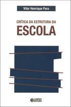 Livro - Crítica da estrutura da escola -