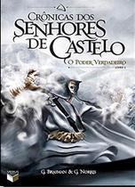 Livro - Crônicas dos Senhores de Castelo: O poder verdadeiro (Vol. 1) -
