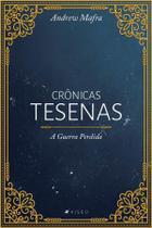 Livro  - Crônicas Tesenas: A Guerra Perdida - Viseu -