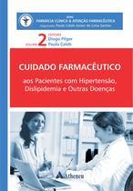 Livro - Cuidado Farmacêutico aos Pacientes com Hipertensão, Dislipidemia e Outras Doenças -