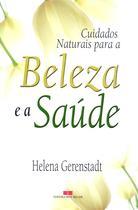 Livro - CUIDADOS NATURAIS COM A BELEZA E A SAÚDE -
