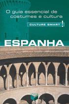 Livro - Culture Smart! Espanha -