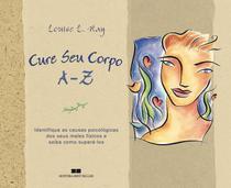 Livro - CURE SEU CORPO A-Z -