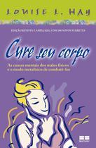 Livro - Cure seu corpo -